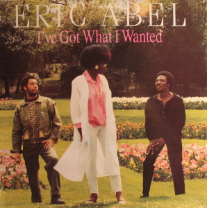 Eric Abel - I've Got What I Wanted